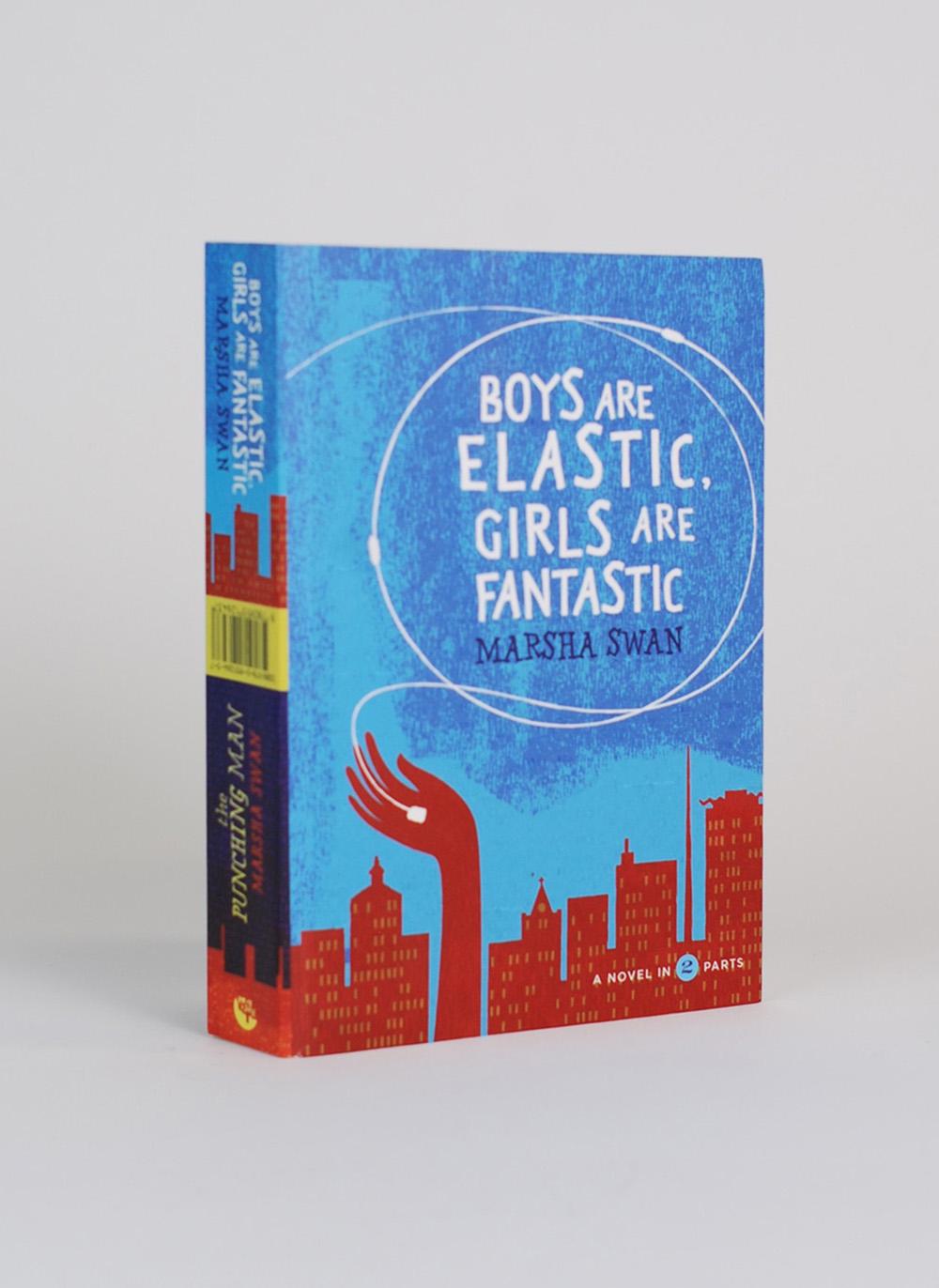 Boys are Elastic, Girls are Fantastic